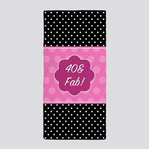 40th Birthday Fabulous Beach Towel