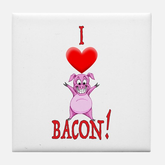 I Love Bacon! Tile Coaster