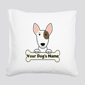 Personalized Bull Terrier Square Canvas Pillow
