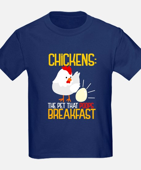 Chickens The Pet That Poops Breakfast T-Shirt
