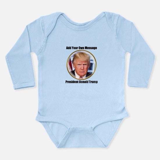 CUSTOM MESSAGE President Trump Body Suit