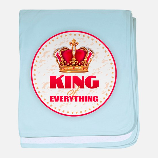 KING of EVERYTHING baby blanket