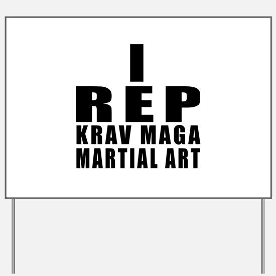 I Rep Krav Maga Martial Arts Yard Sign