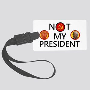 Putin Is Not My President Large Luggage Tag