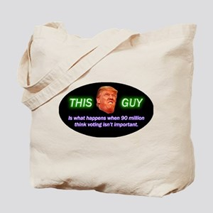 This Guy Is What Happens When... Tote Bag