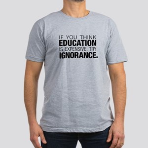 Education Is Expensive Men's Fitted T-Shirt (d