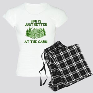Life is just better at the cabin Pajamas