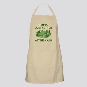 Life is just better at the cabin Apron