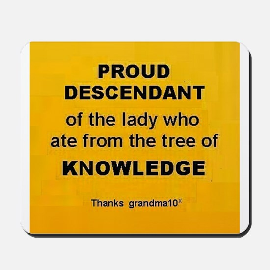 Proud Descendant Mousepad