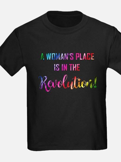 A WOMAN'S PLACE... T-Shirt