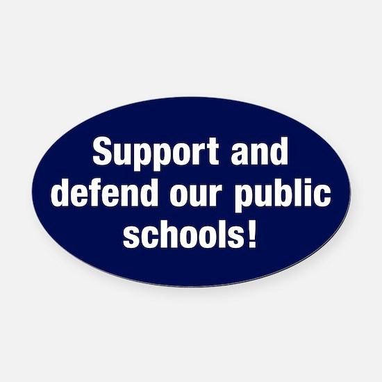Support Public Schools Oval Car Magnet