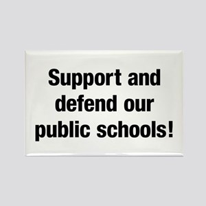 Support Public Schools Rectangle Magnet Magnets