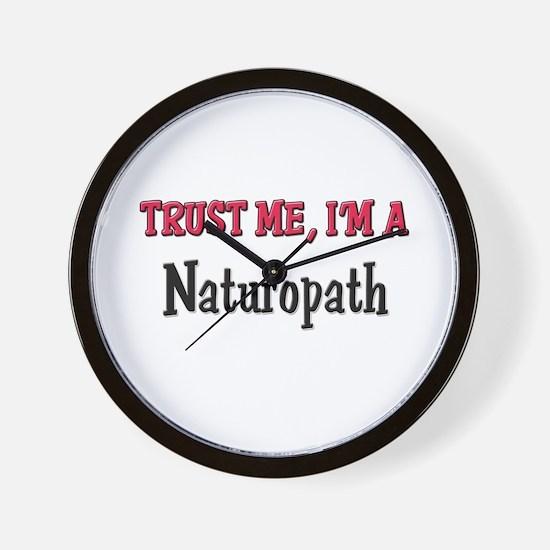 Trust Me I'm a Naturopath Wall Clock
