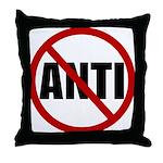 Anti-Anti Throw Pillow