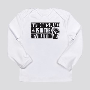 Womans Place in Revolution Long Sleeve T-Shirt