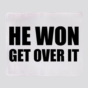 He Won Get Over It! Bold Throw Blanket