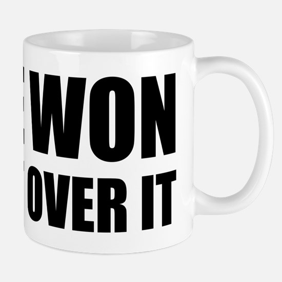 He Won Get Over It! Bold Mug