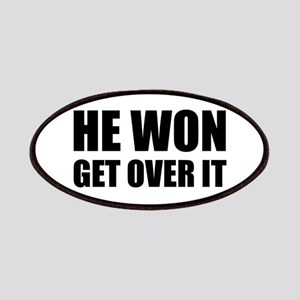 He Won Get Over It! Bold Patch