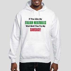 Italian Meatball Sausage Shirt Sweatshirt