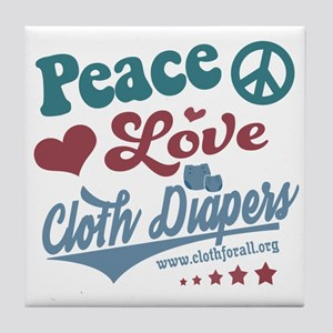 Peace Love & Cloth Diapers Tile Coaster