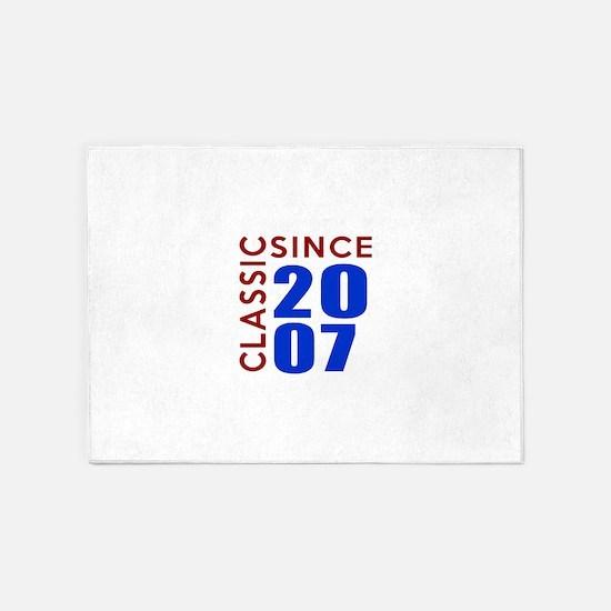 Classic Since 2007 Birthday Designs 5'x7'Area Rug