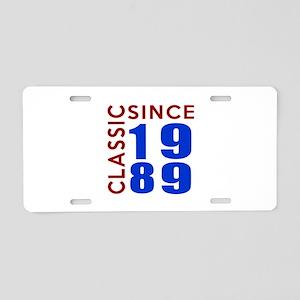 Classic Since 1989 Birthday Aluminum License Plate