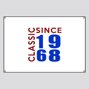 Classic Since 1968 Birthday Designs Banner
