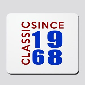 Classic Since 1968 Birthday Designs Mousepad
