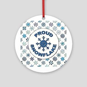 PROUD SNOWFLAKE Round Ornament
