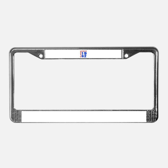Classic Since 1962 Birthday De License Plate Frame