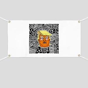 Trump Slurs Banner