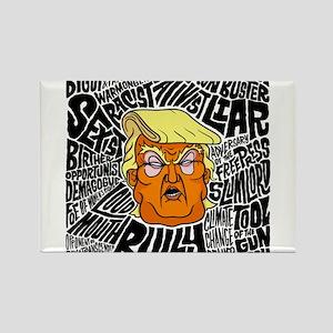 Trump Slurs Magnets