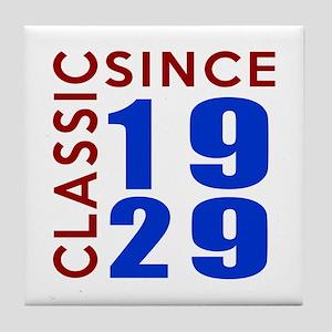 Classic Since 1929 Birthday Designs Tile Coaster