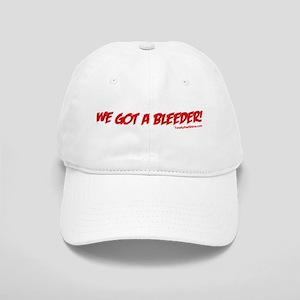 """""""We Got A Bleeder!"""" Cap"""