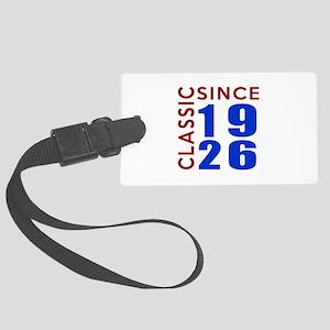 Classic Since 1926 Birthday Desi Large Luggage Tag
