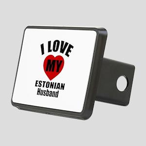 I Love My Estonian Husband Rectangular Hitch Cover