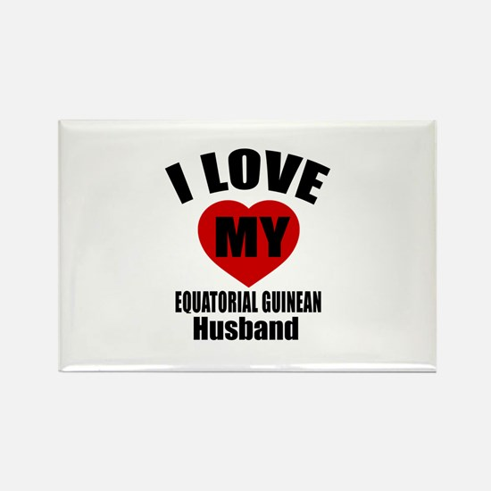 I Love My Equatorial Guinean Husb Rectangle Magnet