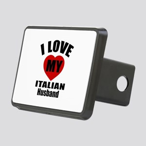 I Love My Italian Husband Rectangular Hitch Cover