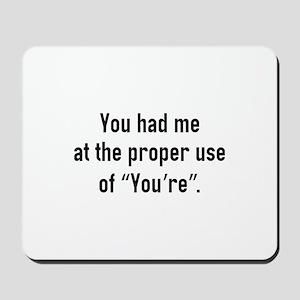 You Had Me At Mousepad
