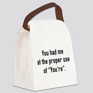 You Had Me At Canvas Lunch Bag