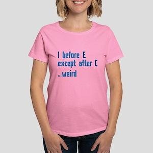 I Before E Women's Dark T-Shirt