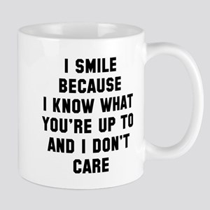 I smile because Mug