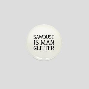 Sawdust Mini Button