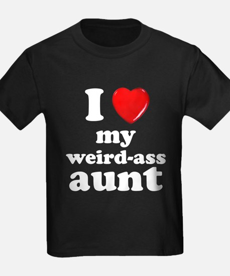 I love my weird ass aunt T