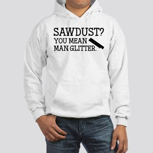You Mean Man Glitter Hooded Sweatshirt
