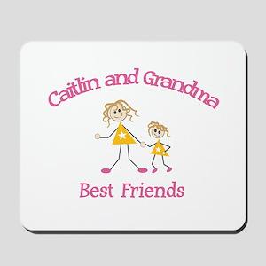 Caitlin & Grandma - Best Frie Mousepad