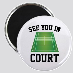 See You In Court Magnet