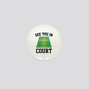 See You In Court Mini Button