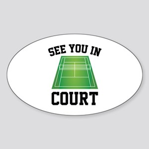 See You In Court Sticker (Oval)