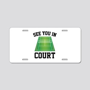 See You In Court Aluminum License Plate